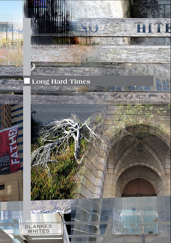 Long hard times - collage